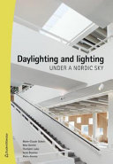 Daylighting and Lighting Under a Nordic Sky Book