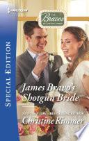 James Bravo s Shotgun Bride