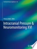 Intracranial Pressure & Neuromonitoring XVI