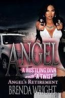 Angel A Hustling Diva With A Twist