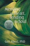 Mending the Heart  Tending the Soul