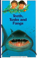 Teeth  Tusks  and Fangs