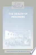 The Health of Prisoners Pdf/ePub eBook