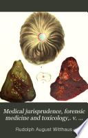 Medical jurisprudence, forensic medicine and toxicology,. v. 2, 1894
