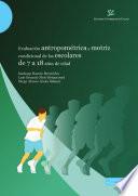 Evaluación antropométrica y motriz condicional de niños y adolescentes