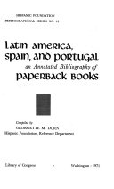 Latin America  Spain  and Portugal  an Annotated Bibliography of Paperback Books