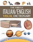 The Firefly Italian/English Visual Dictionary