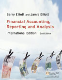 Financial Accounting, Reporting and Analysis: International ...