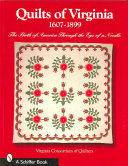 Quilts of Virginia  1607 1899