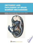 Ontogeny and Phylogeny of Brain Barrier Mechanisms