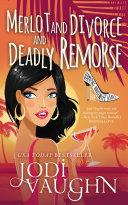 MERLOT AND DIVORCE AND DEADLY REMORSE Pdf/ePub eBook
