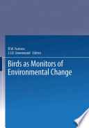 Birds as Monitors of Environmental Change
