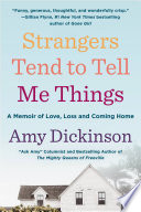 Strangers Tend to Tell Me Things Book