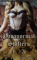 Paranormal Shifters 1 - 3 Pdf/ePub eBook