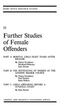 Further Studies Of Female Offenders