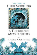 Advances in Fluid Modeling   Turbulence Measurements