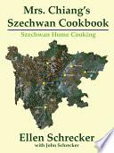 Mrs. Chiang's Szechwan Cookbook