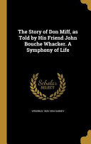 STORY OF DON MIFF AS TOLD BY H