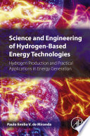 Science and Engineering of Hydrogen Based Energy Technologies
