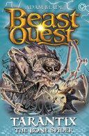 Beast Quest: Tarantix the Bone Spider