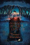 The Accidental Afterlife of Thomas Marsden [Pdf/ePub] eBook