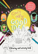 God's Very Good Idea - Coloring and Activity Book