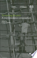 Protecting The Poor A Microinsurance Compendium