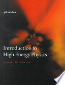 """""""Introduction to High Energy Physics"""" by Donald H. Perkins, Perkins D H"""