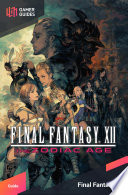 Final Fantasy Xii The Zodiac Age Strategy Guide