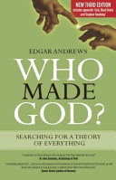 Who Made God  Searching for a Theory of Everything Book