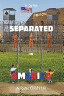 Separated in America
