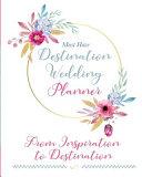 The Must Have Destination Wedding Planner Book PDF