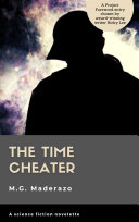 The Time Cheater