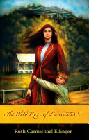 Pdf The Wild Rose of Lancaster Telecharger