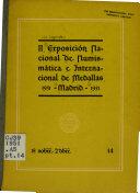 II [i.e. Segunda] Exposición Nacional de Numismática E Internacional de Medallas, Madrid, 18 Nobre. -2. Dbre., 1951