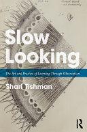 Slow Looking Pdf/ePub eBook