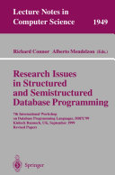 Research Issues in Structured and Semistructured Database Programming