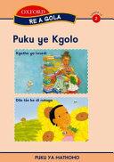 Books - Re a gola Sepedi Stage 2 Big BookKgetho ya LesediDilo t�e ke di ratago   ISBN 9780195988840