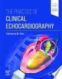 Practice of Clinical Echocardiography E Book Book