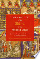 The Practice Of The Bible In The Middle Ages Book