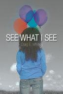 See What I See Pdf/ePub eBook