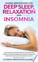 Guided Meditations for Deep Sleep  Relaxation and Insomnia