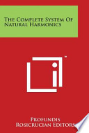 The Complete System of Natural Harmonics