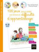 Pdf 100 jeux pour aider son enfant en difficulté d'apprentissage Telecharger