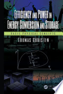 Efficiency and Power in Energy Conversion and Storage