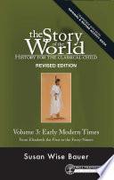 Story of the World  Vol  3  History for the Classical Child  Early Modern Times  Revised Edition   Story of the World