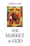 The Market as God Pdf/ePub eBook