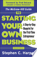 The McGraw Hill Guide to Starting Your Own Business