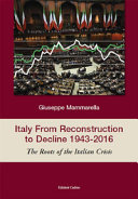 Italy from Reconstruction to Decline 1943-2016