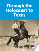 Through the Holocaust to Texas